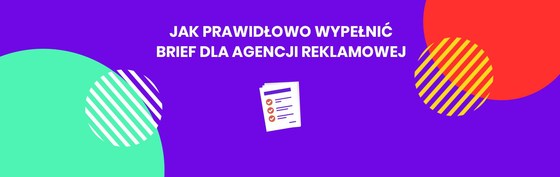 grafika z tekstem jak prawidłowo wypełnić brief dla agencji reklamowej
